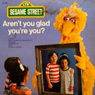 Aren't You Glad You're You? - Sesame Street Original Soundtrack LP/CD