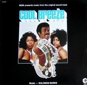 Cool Breeze - Original Soundtrack, Solomon Burke OST LP/CD