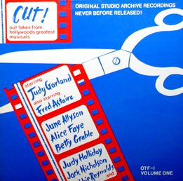 Cut, Out Takes from Hollywood's Greatest Musicals - Volume 1 (1976) Soundtrack LP/CD