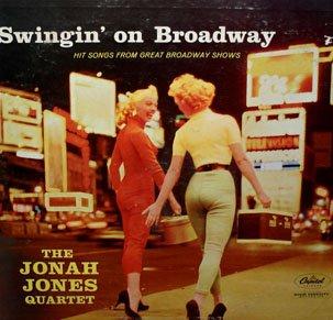 Swingin' On Broadway - The Jonah Jones Quartet, Musical Soundtrack Collection LP/CD