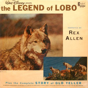 The Legend Of Lobo / Old Yeller - Walt Disney Story Soundtrack LP/CD