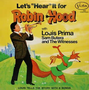 Let's Hear It For Robin Hood - Walt Disney Soundtrack, Louis Prima songs LP/CD