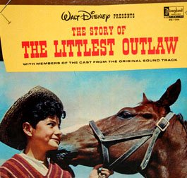 The Story Of The Littlest Outlaw - Walt Disney Soundtrack LP/CD