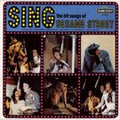 Sing The Hits Songs Of Sesame Street - Greatest Hits Soundtrack LP/CD