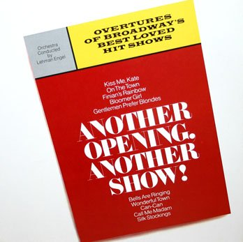 Another Opening, Another Show! - Overtures of Broadway's Best Loved Hit Shows LP/CD
