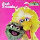 Just Friends: Big Bird Sings & Let A Frown Be Your Umbrella - Sesame Street Soundtrack LP/CD