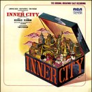 Inner City - Original Broadway Cast Recording, Soundtrack LP/CD