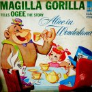 Magilla Gorilla Tells Ogee The Story Of Alice In Wonderland - Soundtrack LP/CD