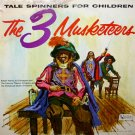 The Three Musketeers - Tale Spinners For Children Series LP/CD 3