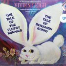 The Tale Of The Flopsy Bunnies / Benjamin Bunny - Story & Music, Vivien Leigh narrates LP/CD