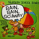 Rain Rain Go Away - Nursery School Songs, The Merry Singers and Orchestra LP/CD