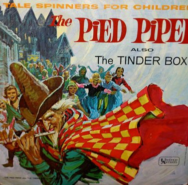 The Pied Piper / The Tinder Box - Tale Spinners For Children Series LP/CD