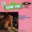 Doin' The Snuffle-upagus / Nobody - Sesame Street Soundtrack 45/CD