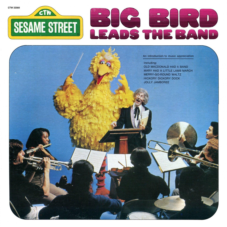 Big Bird Leads The Band - Sesame Street Original Soundtrack LP/CD