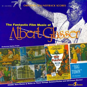 The Fantastic Film Music of Albert Glasser Vol. 1 - Soundtrack Collection LP/CD