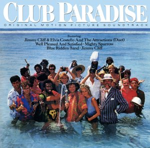 Club Paradise - Original Soundtrack, Jimmy Cliff OST LP/CD
