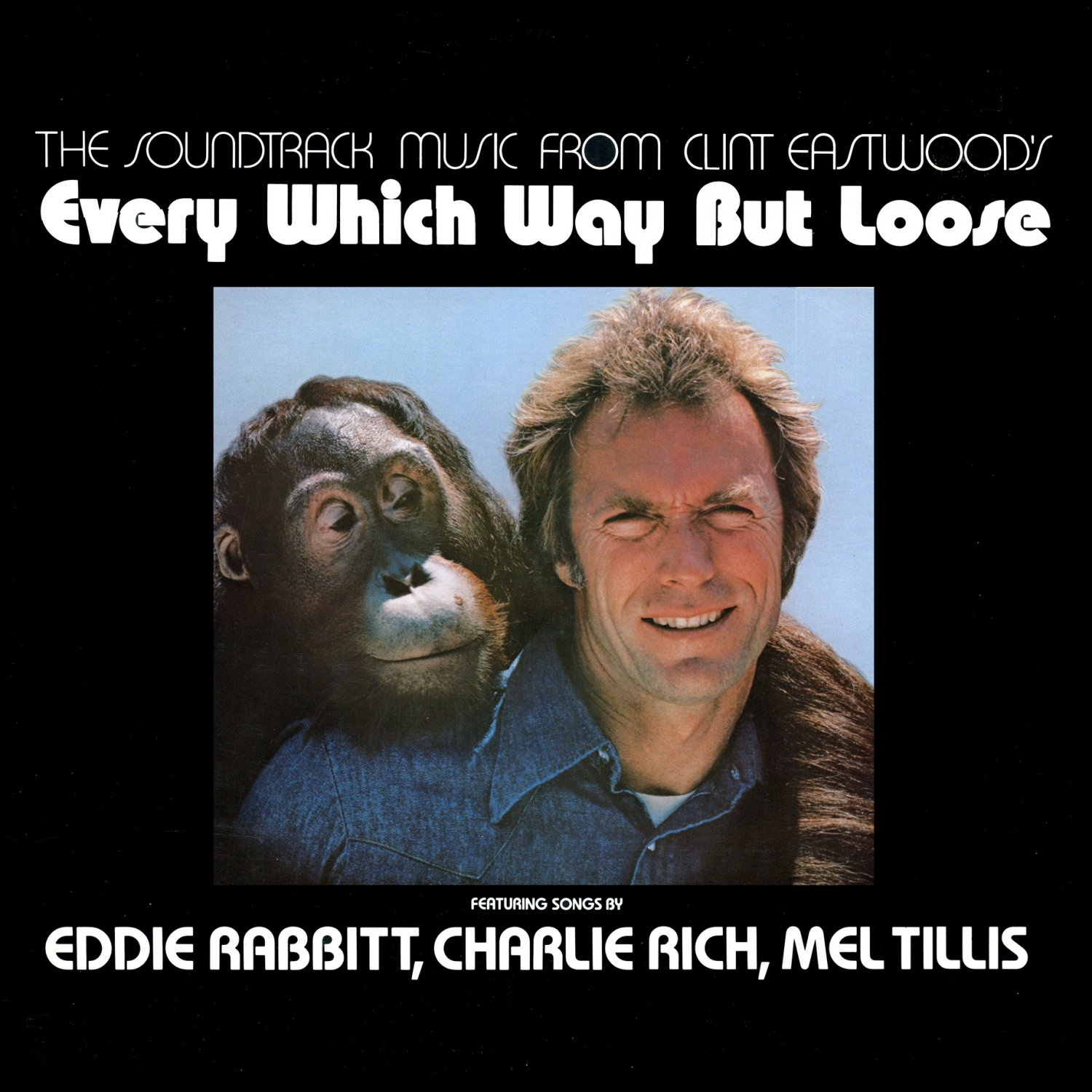 Every Which Way But Loose - Original Soundtrack, Steve Dorff & Clint Eastwood OST LP/CD