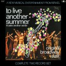 To Live Another Summer, To Pass Another Winter - Original Broadway Cast Soundtrack LP/CD