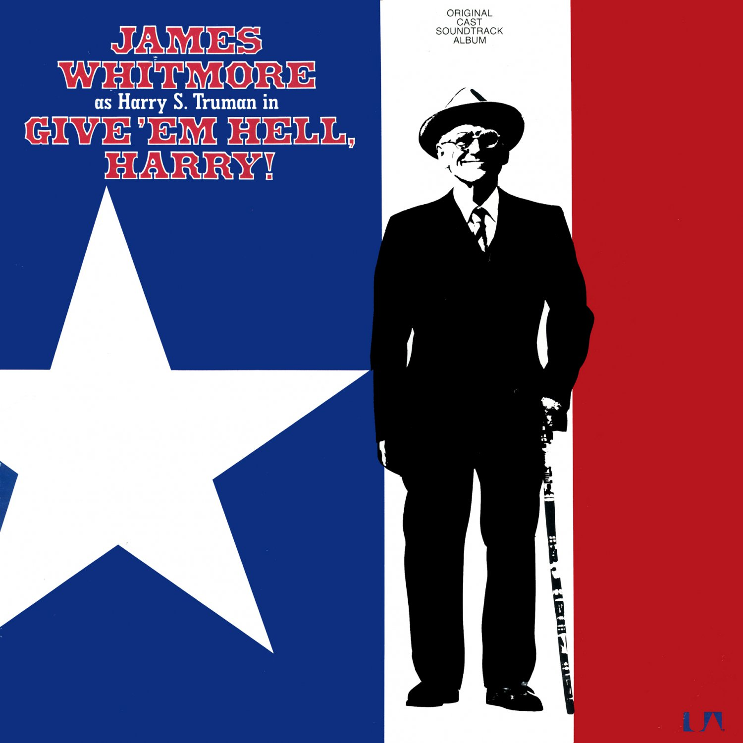 Give 'Em Hell Harry! - Original Cast Soundtrack, James Whitmore as Truman LP/CD