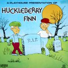 Huckleberry Finn - Children's Storyteller LP/CD