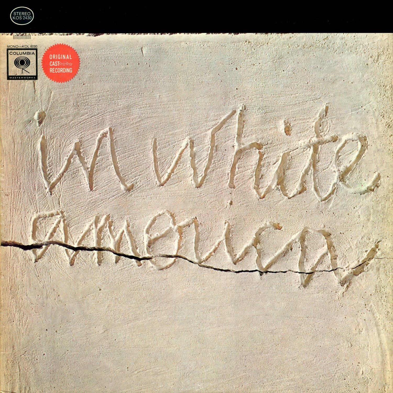In White America - Original Cast Recording, Musical Soundtrack LP/CD