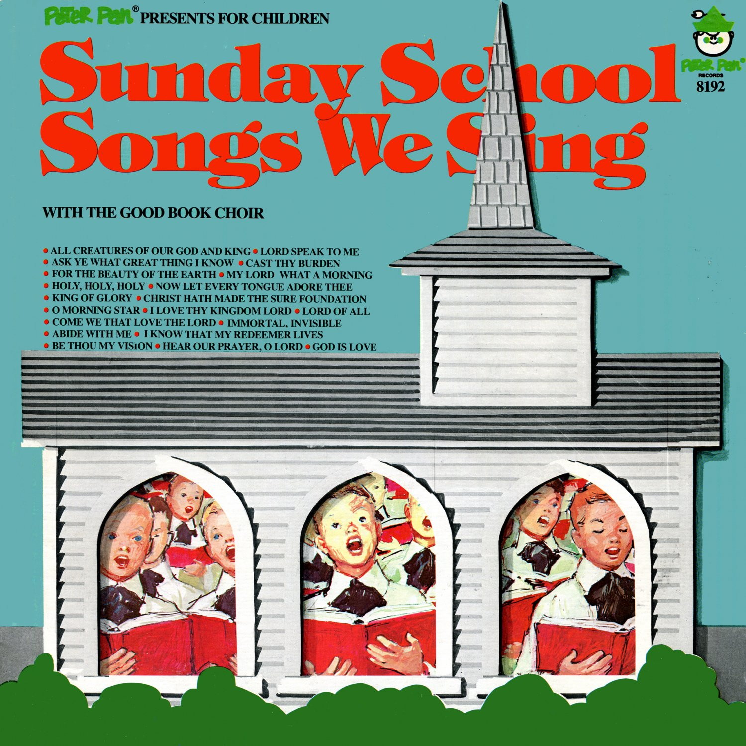 Sunday School Songs We Sing (with the Good Boy Choir) - Peter Pan Records for Children LP/CD
