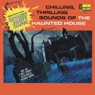 Chilling, Thrilling Sounds Of The Haunted House (1964) - Disneyland Records Soundtrack LP/CD