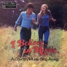 I Believe In Music, A Country Music Sing-Along - Reader's Digest Collection, 7 Disc Set LP/CD