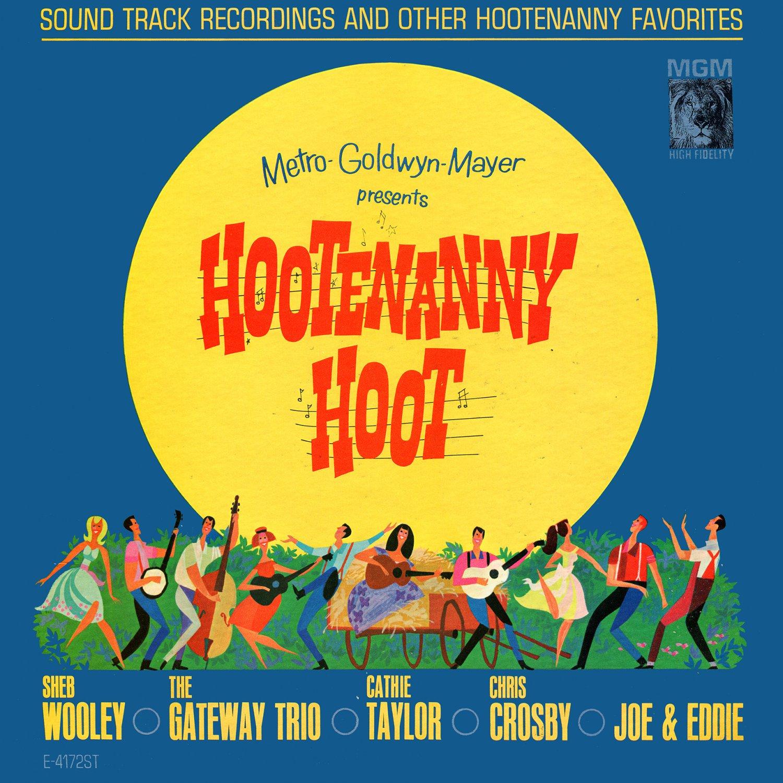 Hootenanny Hoot (1963) - Original Soundtrack, Sheb Wooley OST LP/CD