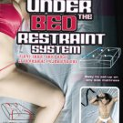 Under The Bed Restraint System