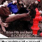 Brian Fife and Band: The Making of a Record