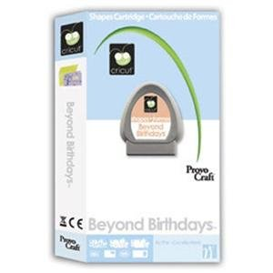 Beyond Birthdays Cartridge Cartridge for Cricut Expression & CriCut Personal Cutter