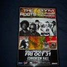 The Roots Gym Class Heroes Poster