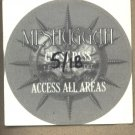 Meshuggah All Access Pass