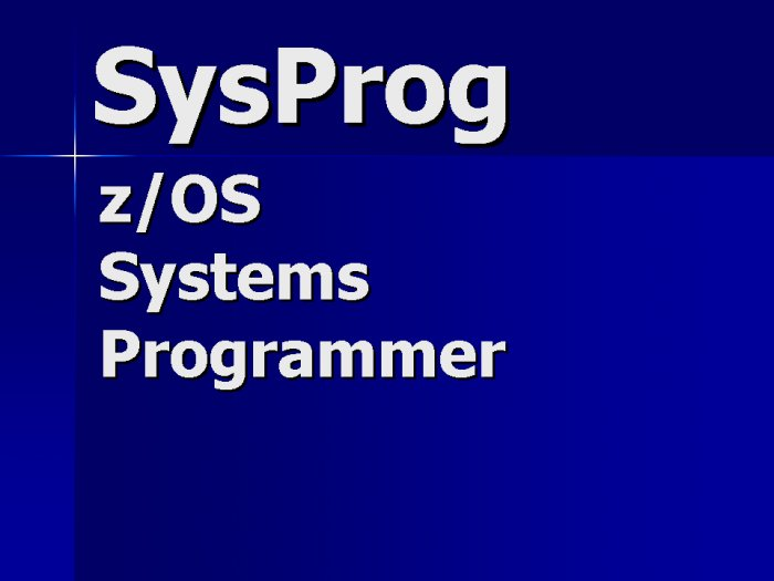 MVS z/OS Systems Programming Contractor
