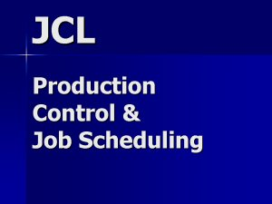 JCL Job Scheduling and Production Control Contractor