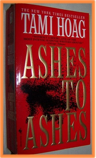 Ashes to Ashes by Tami Hoag Paperback