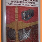 All My Patients Are Under the Bed by Dr. Louis J. Camuti