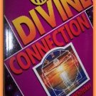 The Divine Connection by Dr. Donald Whitaker