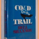 Cold Trail by Dell Shannon A Luis Mendoza Mystery