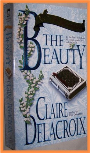 The Beauty by Claire Delacroix The Bride Quest