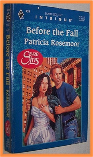 Before the Fall by Patricia Rosemoor Harlequin Intrigue #439