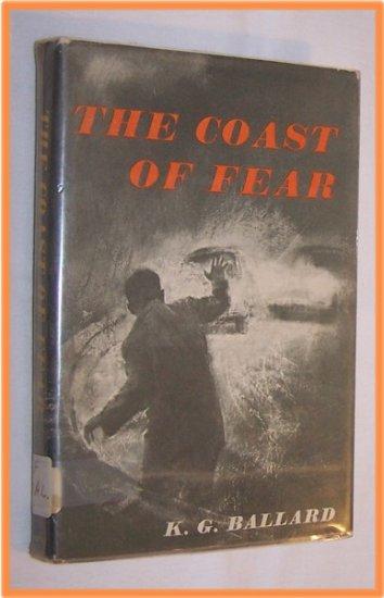 The Coast of Fear by K. G. Ballard