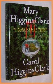 The Christmas Thief by Mary and Carol Higgins Clark Large Print