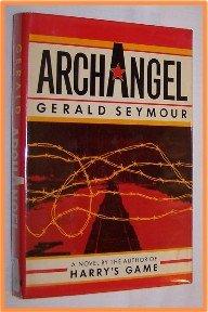 Archangel by Gerald Seymour