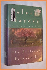 The Distance Between Us by Valerie Sayers First Edition