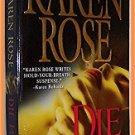 Die For Me by Karen Rose