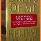 Dream of Me Believe in Me by Josie Litton