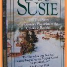 Doc Susie by Virginia Cornell True Story of a Country Physician in the Colorado Rockies