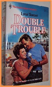 Double Trouble by Lynn Turner Harlequin Superromance 203